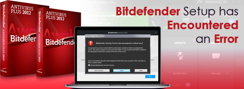 Bitdefender Setup has Encountered an Error